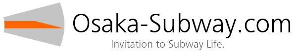 大阪市営地下鉄ファンサイト / Osaka-Subway.com