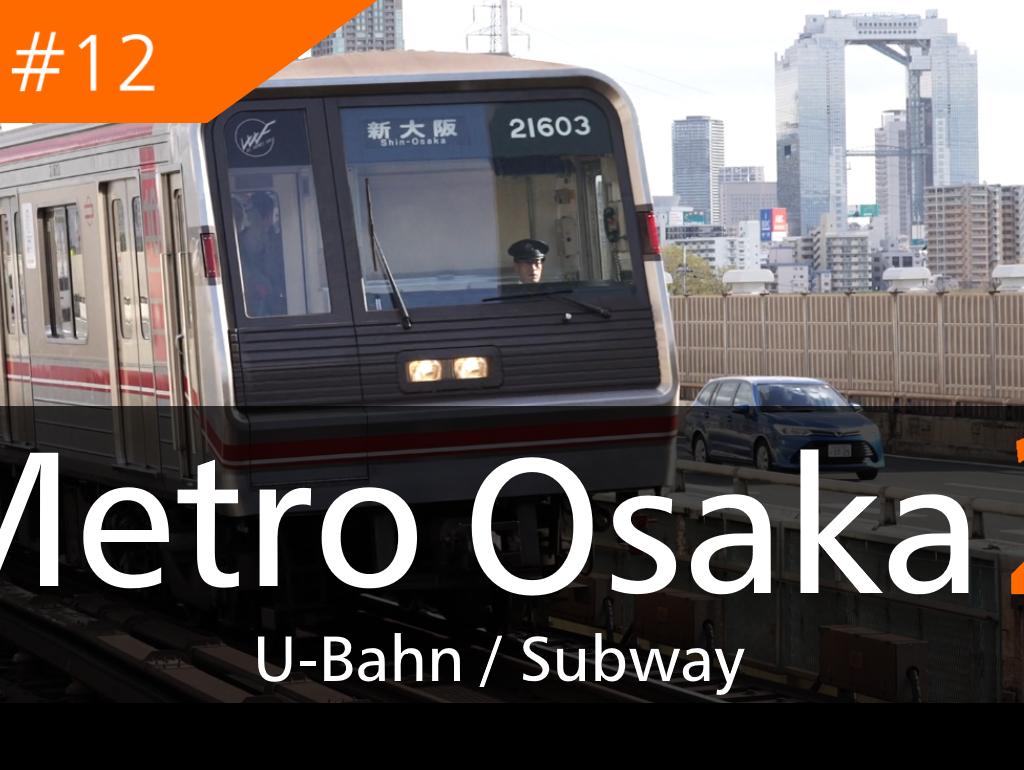 【動画#12】「Metro Osaka2」を投稿しました!